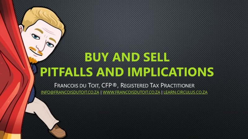 Buy and Sell Pitfalls and Implications