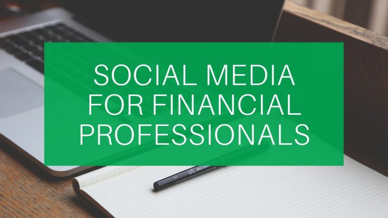 Social Media for Financial Professionals 2020