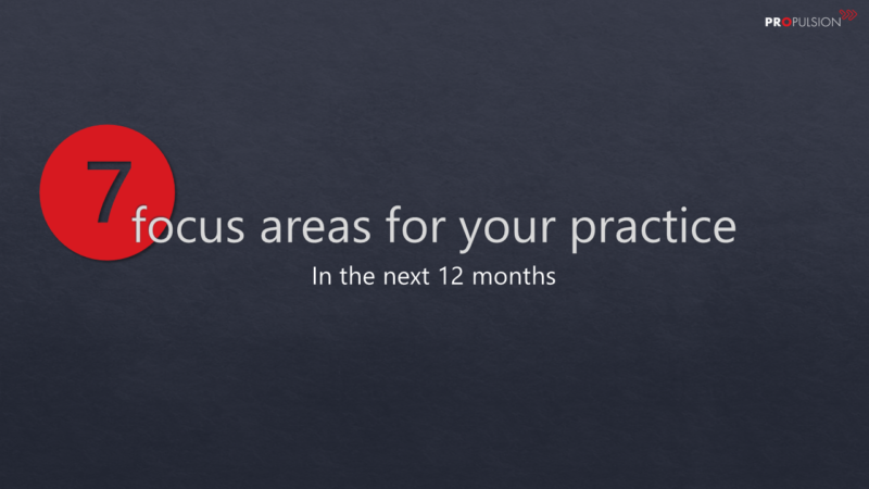 7 focus areas for your practice in the next 12 months